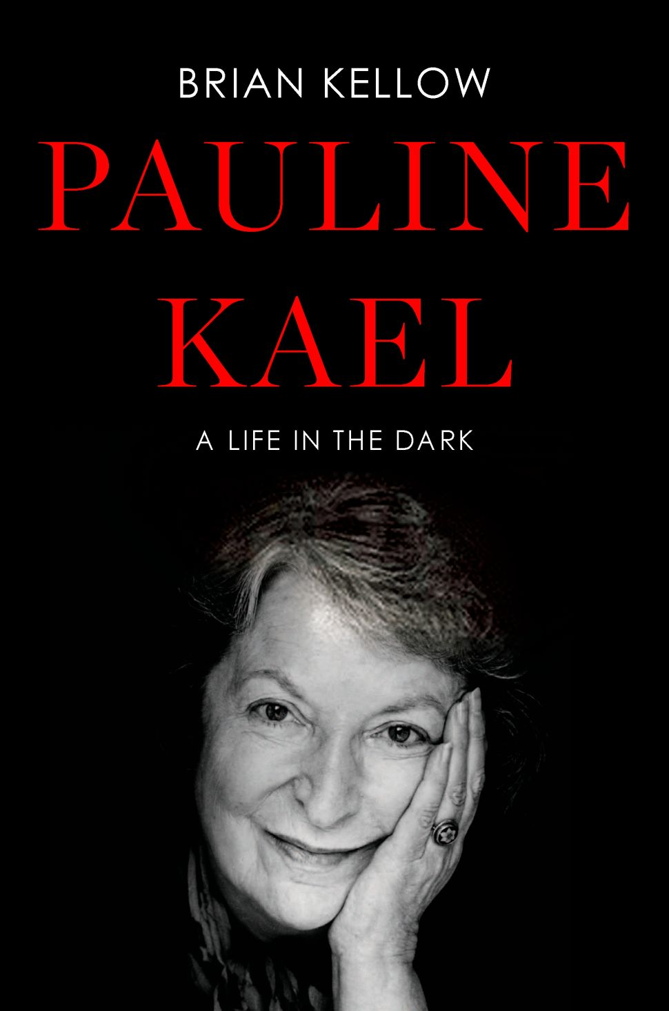 The Iron Lady: A New Biography of Pauline Kael