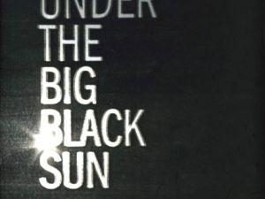 A poster for MOCA LA's 'Under the Big Black Sun' survey, as part of 'Pacific Standard Time.' (Courtesy MOCA)