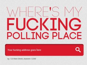Seriously, right??! (YourFuckingPollingPlace.com)