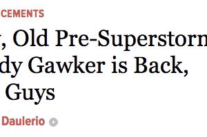 Gawker's Back!