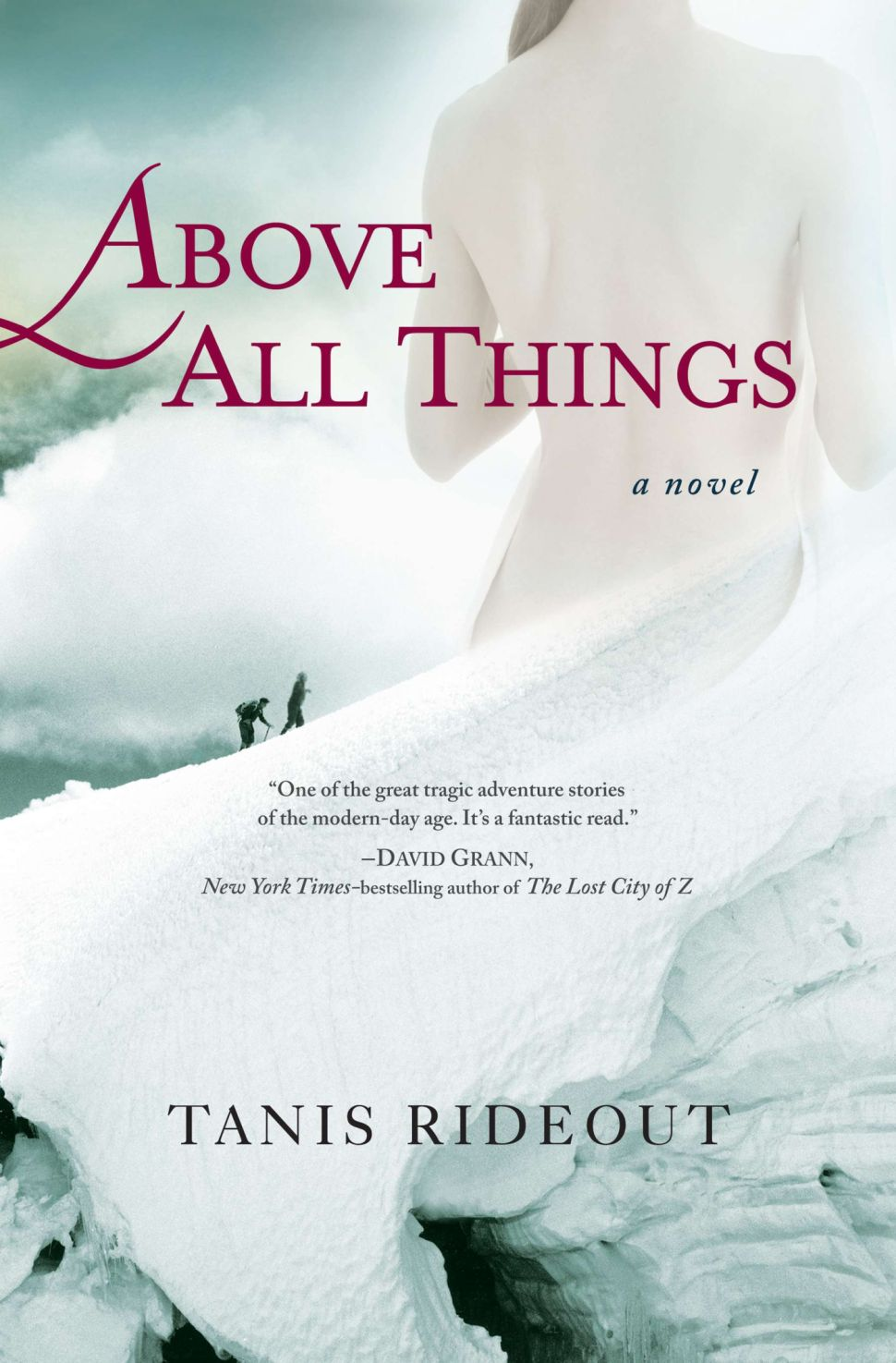 On the Page: Above All Things by Tanis Rideout