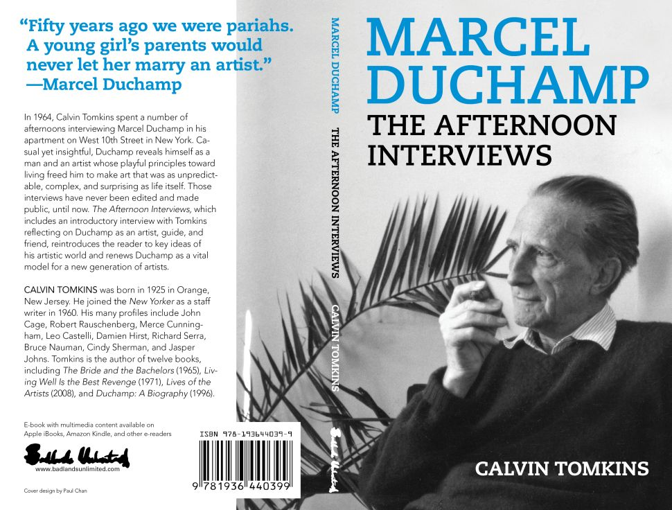 Stripped Bare by His Interviewer: New Book Features Calvin Tomkins's 1964 Interviews With Marcel Duchamp