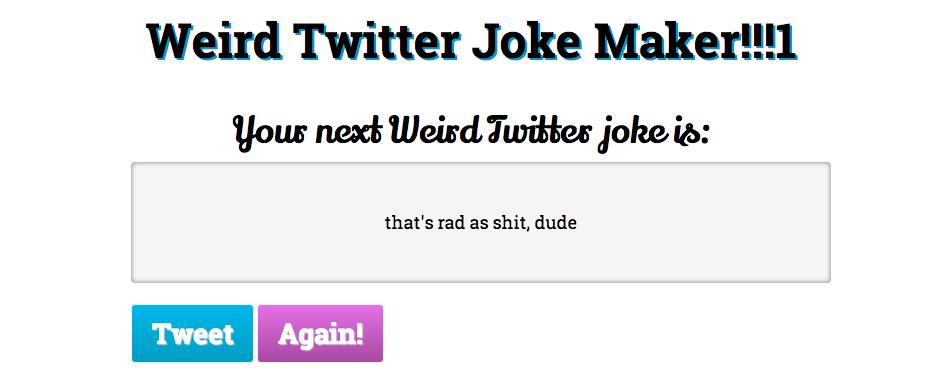 *Batman Voice* Here Is a Weird Twitter Joke Generator