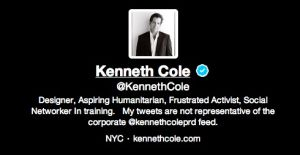 """LOL. """"Don't blame my company for my tweets."""" - Kenneth Cole (Twitter)"""