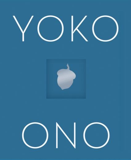 'Take Your Pants Off Before You Fight': On Yoko Ono's Latest Instruction Book, Acorn