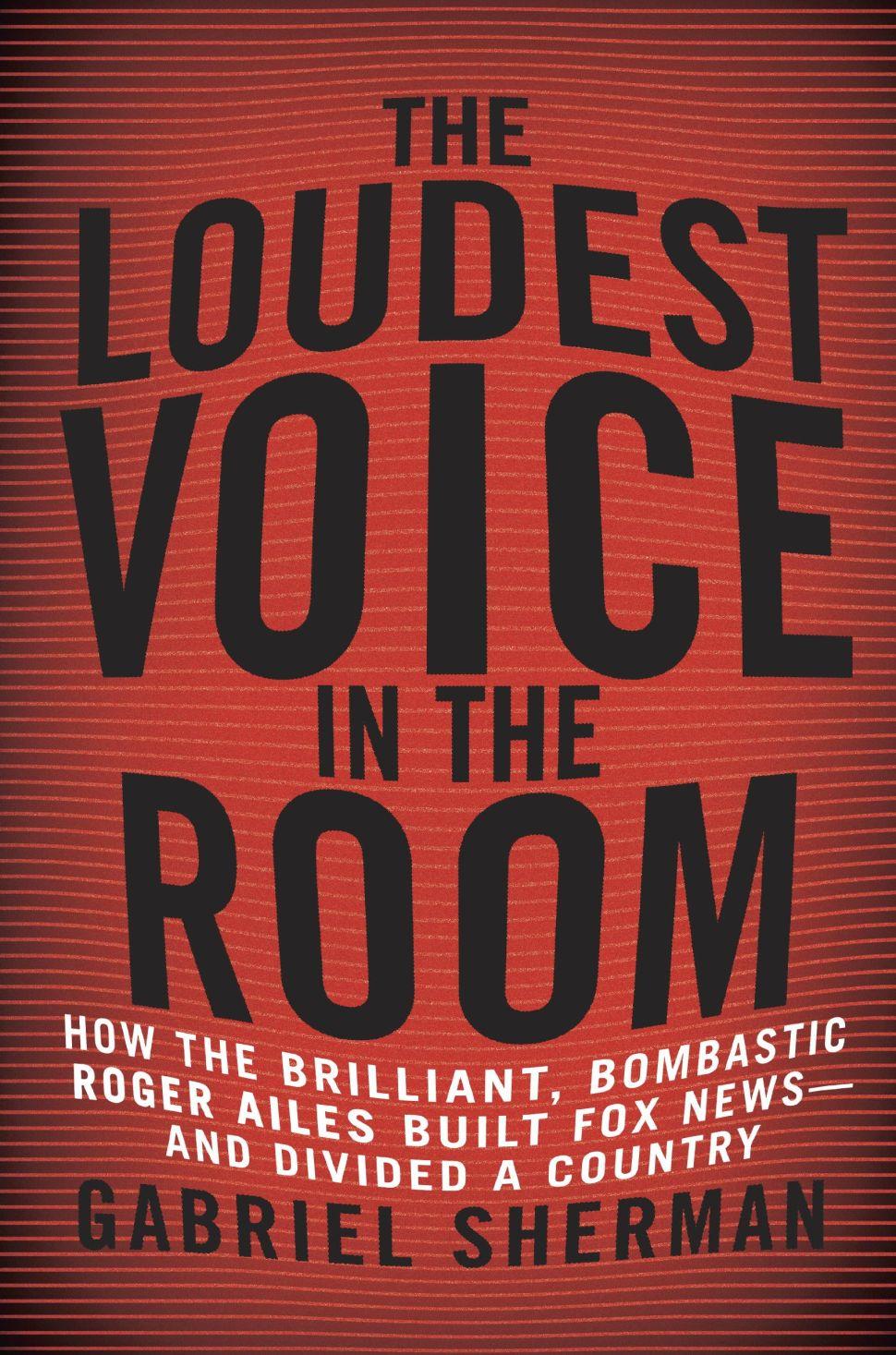 A Roomful of Loud Voices: Gabriel Sherman's Publication Week