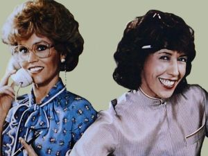 Jane Fonda and Lily Tomlin, together again.