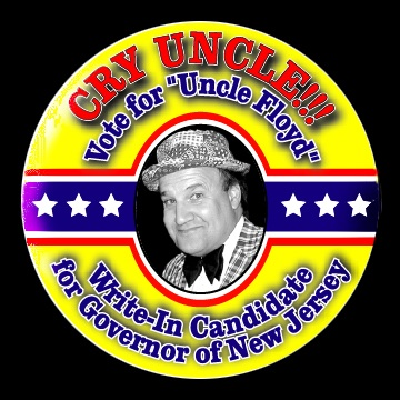 Uncle Floyd is running for Governor