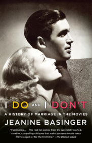 On the Page: I Do and I Don't: A History of Marriage in the Movies