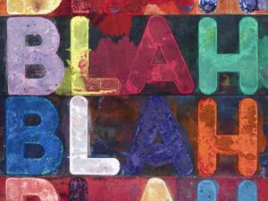 Mel Bochner's Blah, Blah, Blah, 2012