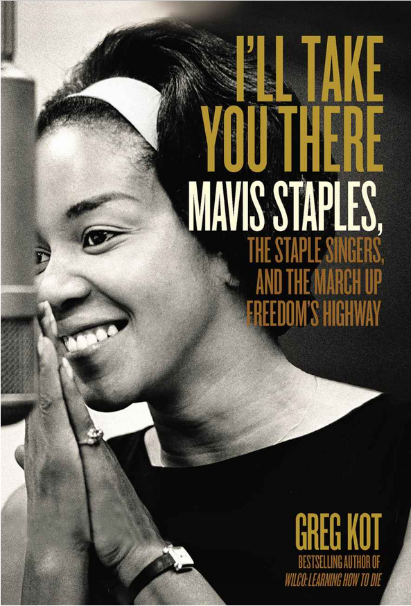 The Mavis Staples Family Biography Will Send You Running to Your Record Collection