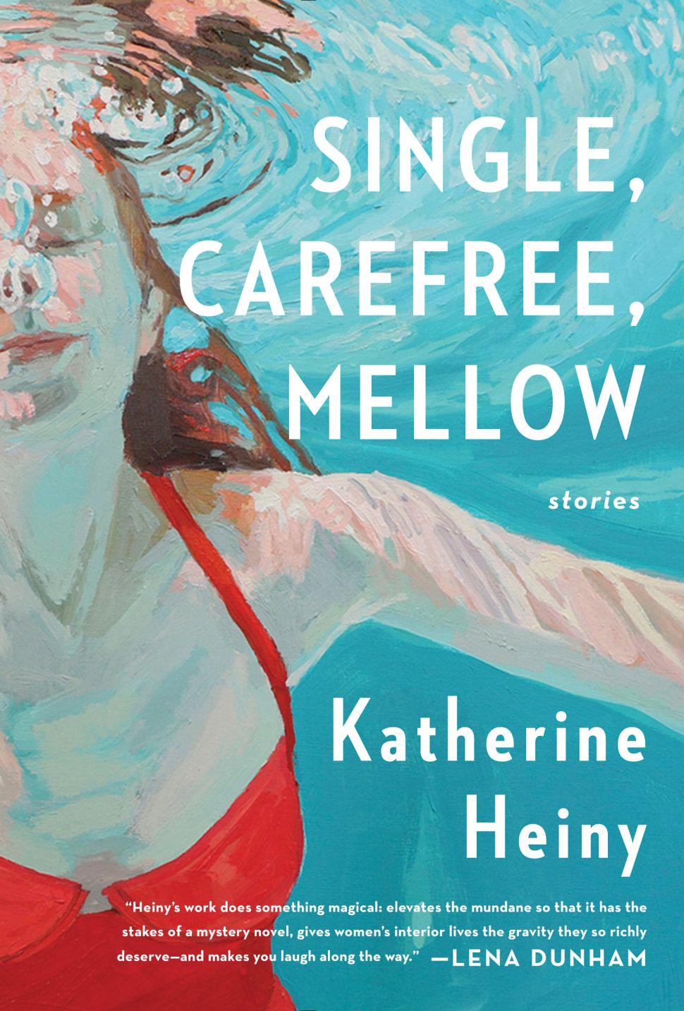 To Do This Wednesday: Katherine Heiny Reads 'Single, Carefree, Mellow'