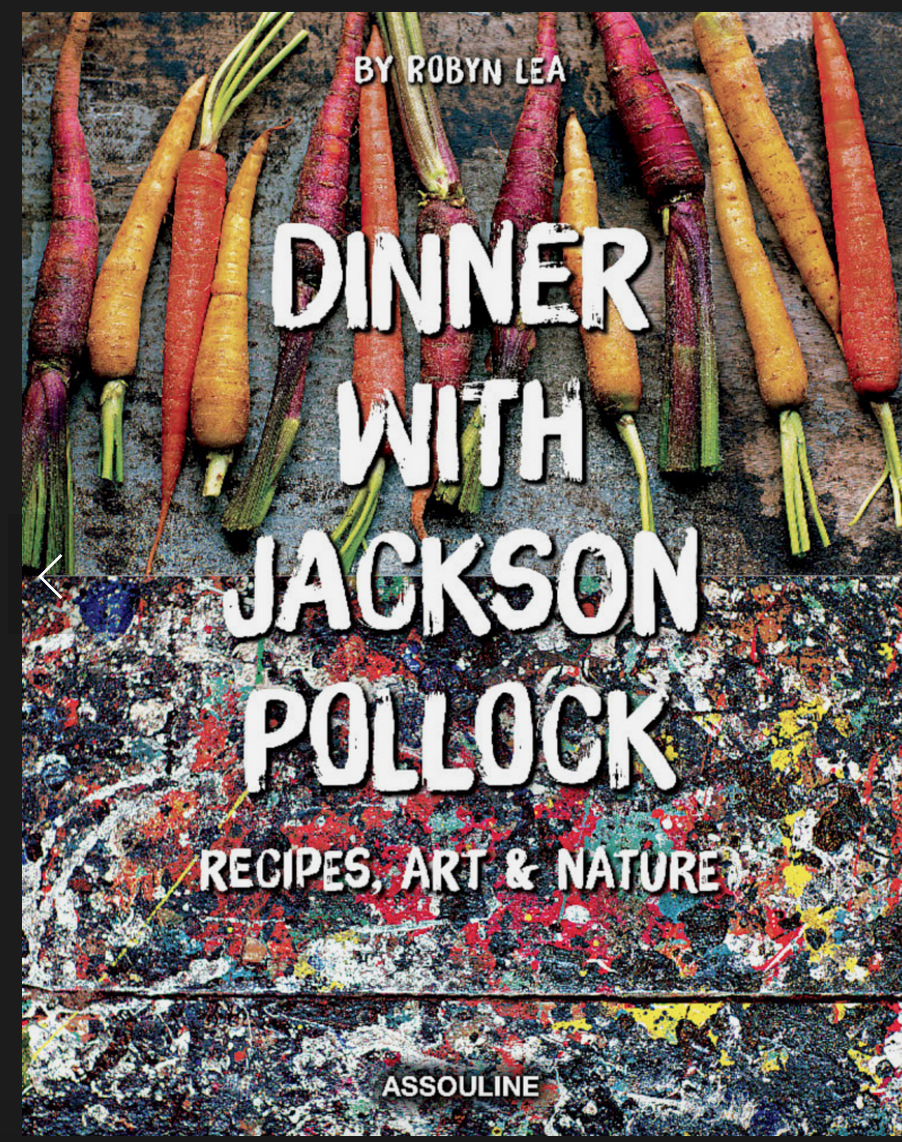 The Painter As a Piemaker: A New Cookbook Reveals Jackson Pollock's Recipes