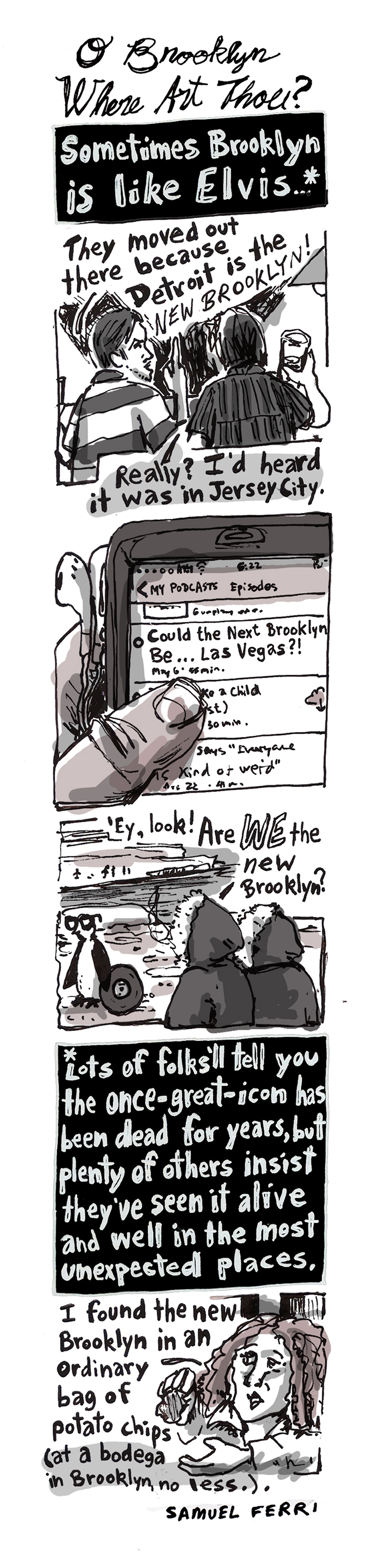 O Brooklyn Where Art Thou: A Cartoon by Samuel Ferri