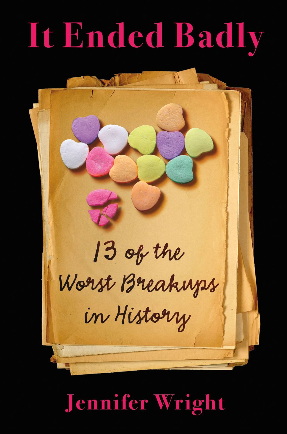 Exclusive Excerpt: 'It Ended Badly: 13 of the Worst Breakups in History'