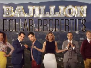 The cast of Bajillion Dollar Propertie$.