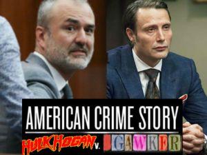 American Crime Story: Hulk Hogan V. Gawker