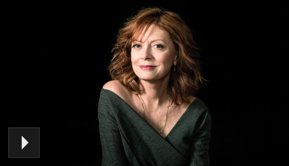 The Meddler: Actress and Activist Susan Sarandon Rolls With the Punches