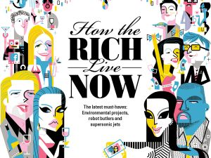 How The Rich Live Now
