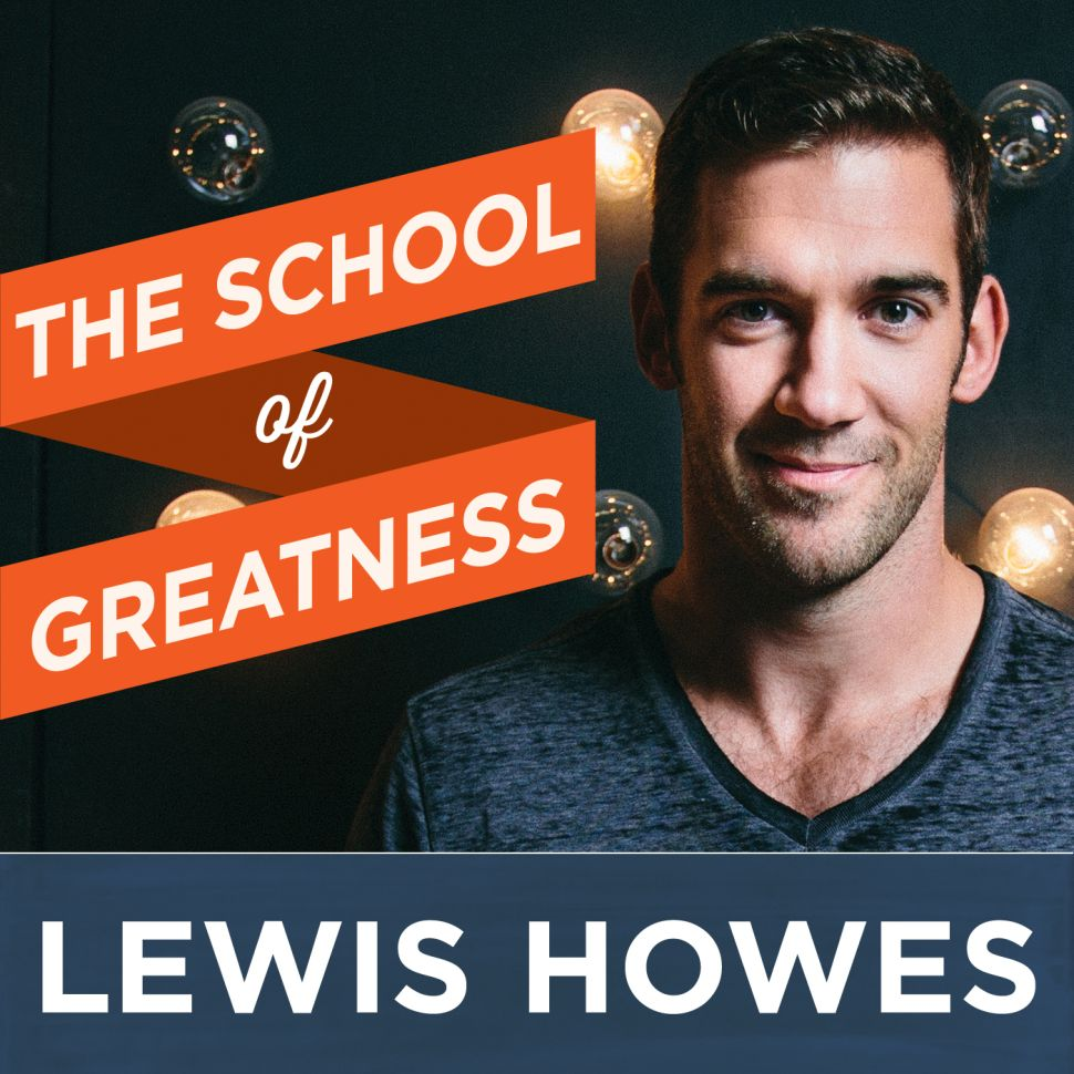 The Perfect Pep Talk Podcast for Your Morning: School of Greatness