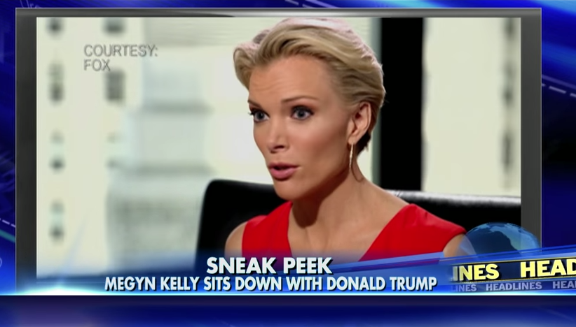 Donald Trump, Beware: Megyn Kelly Is Ready for Her Close-Up