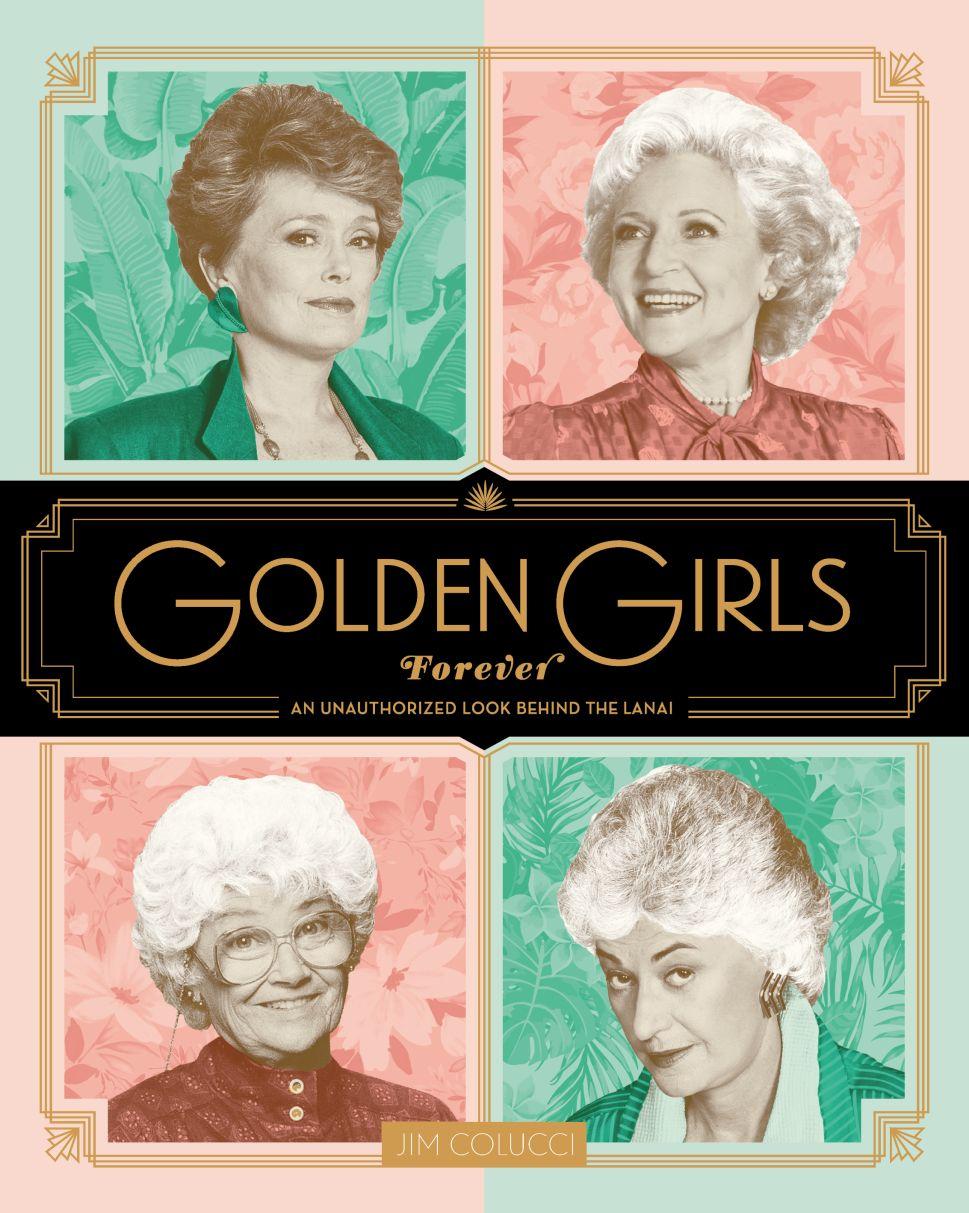 'Golden Girls Forever' Author Promises Plenty of Scoops for True Fans