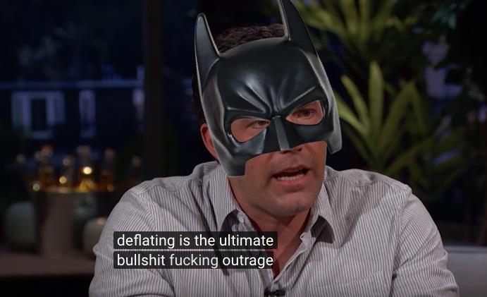 Ben Affleck's Deflategate Rant Is Way Better If You Pretend It Was Batman