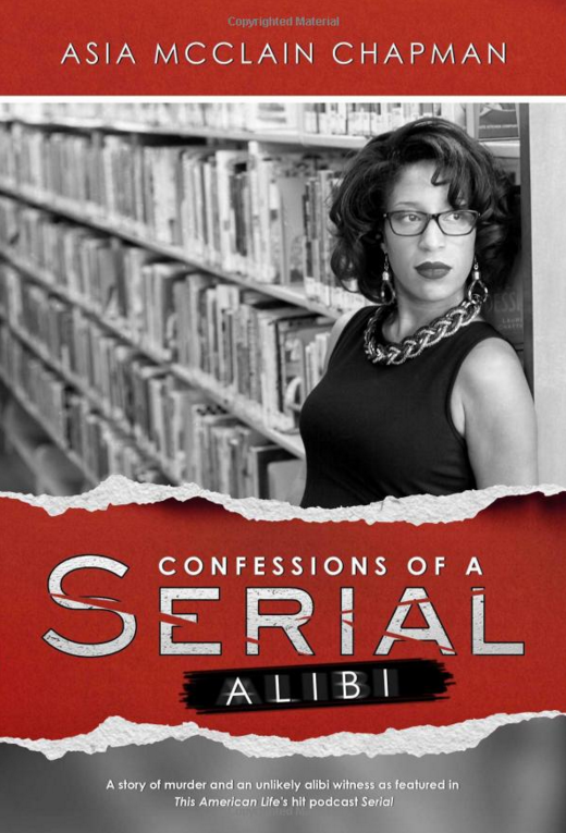 The 9 Most Surprising Revelations From Asia McClain's New 'Serial' Memoir