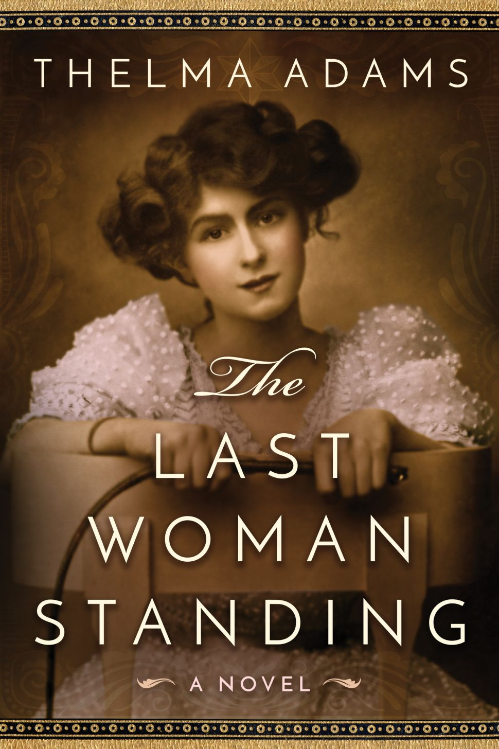 Exclusive Excerpt From 'The Last Woman Standing: A Novel of Mrs. Wyatt Earp'
