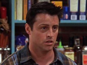 On Friends, Joey can only handle the pain of getting one eyebrow done.