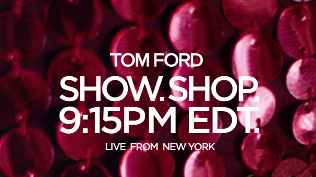 Watch (And Shop) Tom Ford's Fashion Show Here at 9:15 P.M.