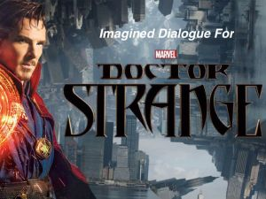 Marvel's Doctor Strange.