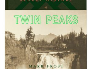 The cover of Mark Frost's new novel, The Secret History of Twin Peaks.