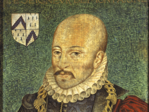 Montaigne: his free-ranging essays were almost scandalous in their day.
