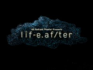 Artwork for the new fictional podcast, LifeAfter