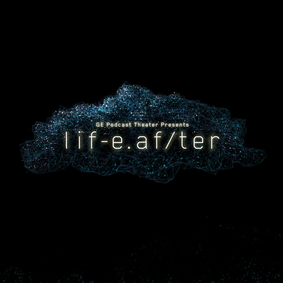 LifeAfter: Creators of GE's New Audio Drama Podcast Talk Reviving a Dead Art