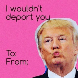 Valentine S Day Card Memes Of Donald Trump Are Hilarious Observer