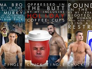 A triptych of three recent Chuck Tingle titles.