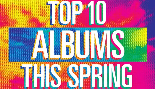top 10 albums of spring