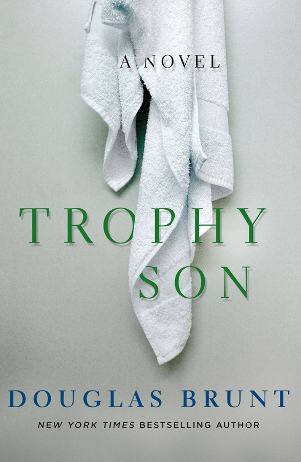 Douglas Brunt's 'Trophy Son' Warns of Parental Ambitions on Steroids