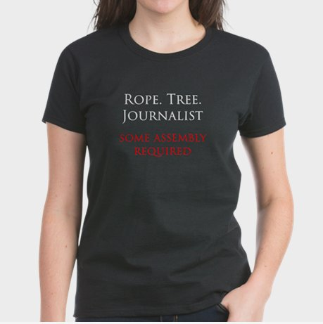 'Rope. Tree. Journalist.' T-Shirt Shows Need for Online Moderators