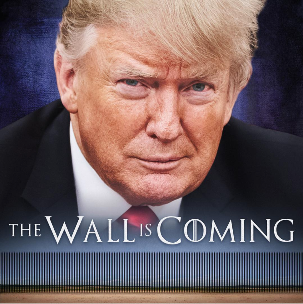 Why Trump's 'Game of Thrones' Border Wall Meme Is a Colossal Self-Own