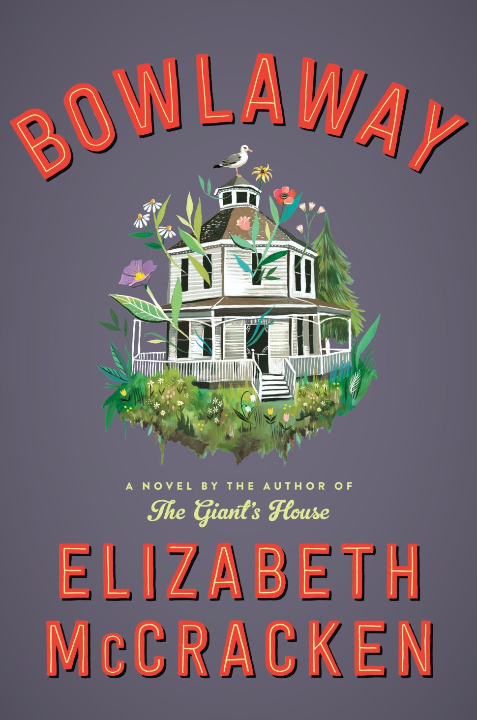 Elizabeth McCracken Celebrates New England Eccentricity in Her New Novel, 'Bowlaway'