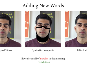 New software allows you to change, edit and remove words coming out of a person's mouth on video by simply typing in the text.