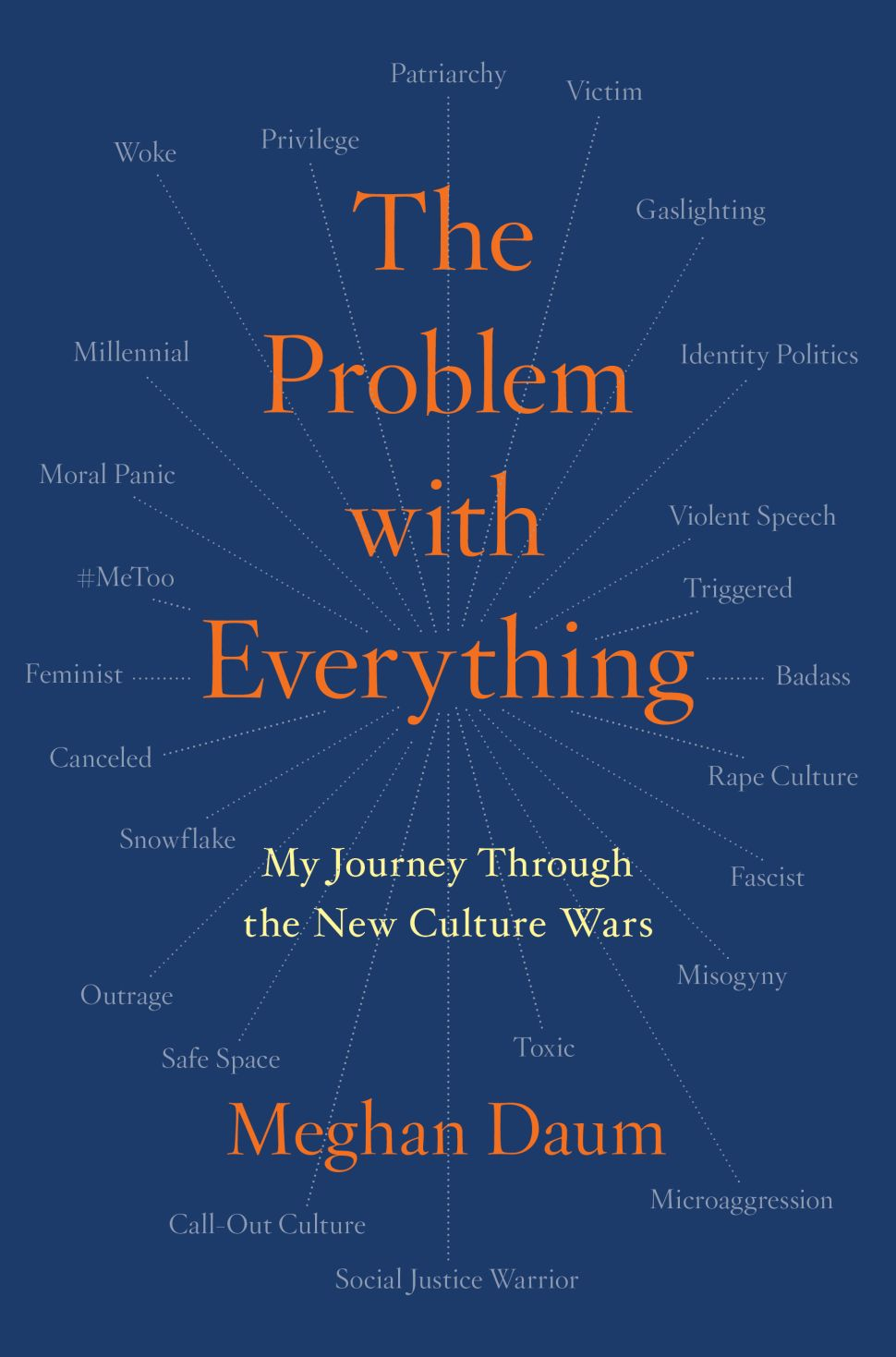 The Problem With Meghan Daum's 'The Problem With Everything'