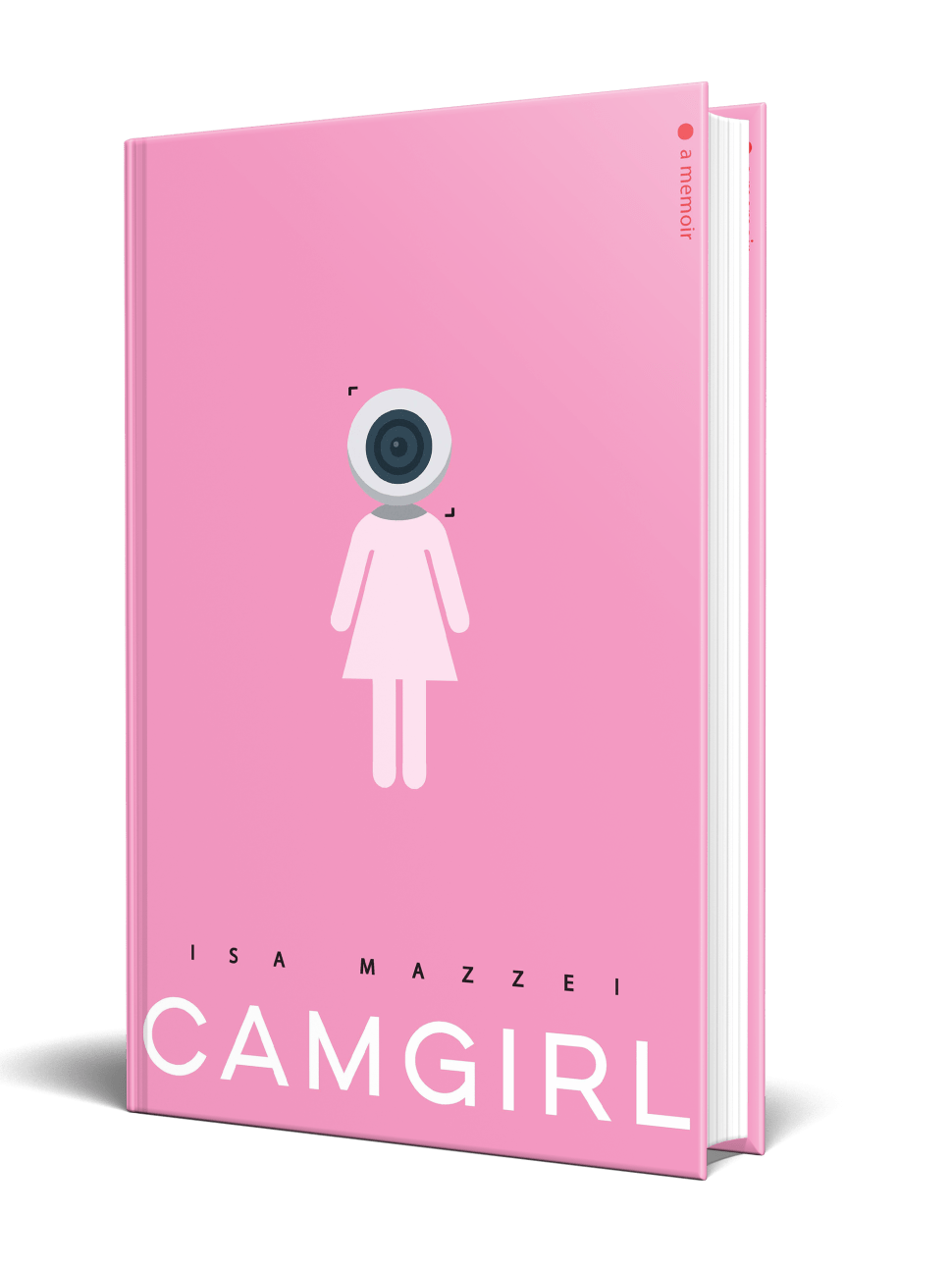 In 'Camgirl,' Isa Mazzei Speaks Frankly About the Stereotypes of Sex Work