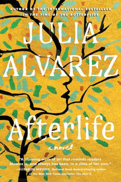 Afterlife by Julia Alvarez.