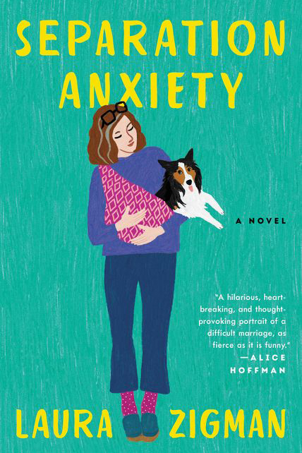 Laura Zigman On How a Decade of Writer's Block Led to New Book 'Separation Anxiety'