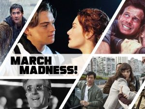 march madness disaster movies bracket