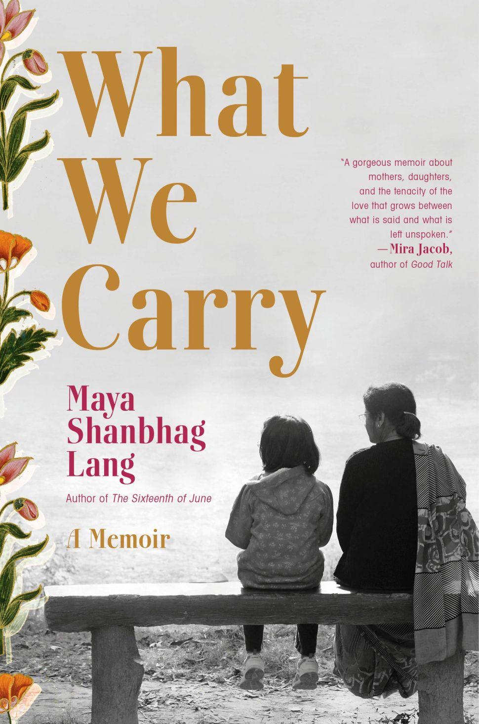 Mother-Daughter Memoir 'What We Carry' Asks Readers Not to Judge